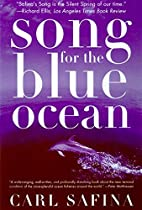 Song for the Blue Ocean: Encounters Along…