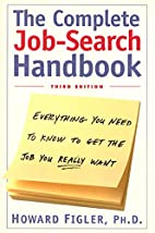 Complete Job-Search Handbook: All the Skills…