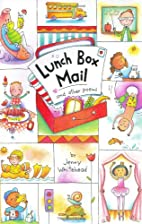 Lunch Box Mail and Other Poems by Jenny…