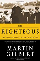 The Righteous: The Unsung Heroes of the…