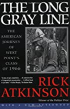 The Long Gray Line by Rick Atkinson