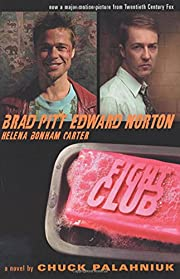 Fight Club: A Novel by Chuck Palahniuk