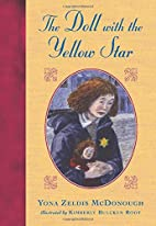 The Doll with the Yellow Star by Yona Zeldis…