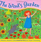 The wind's garden by Bethany Roberts