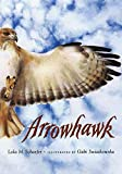 Schaefer, Lola M.: Arrowhawk