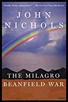 The Milagro Beanfield War by John Nichols