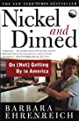 Nickel and Dimed: On Getting by in America - Ehrenreich