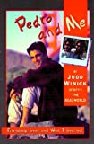 Winick, Judd: Pedro and Me