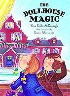 The Dollhouse Magic by Yona Zeldis McDonough