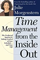 Time Management from the Inside Out: The…
