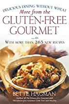 More from the Gluten-free Gourmet: Delicious…