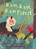 Guiberson, Brenda Z.: Rain, Rain, Rain Forest