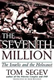 Segev, Tom: The Seventh Million