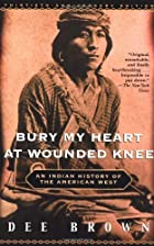 Bury my heart at Wounded Knee : an Indian…
