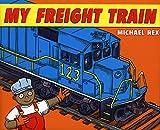 Rex, Michael: My Freight Train