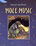 David McPhail: Mole Music