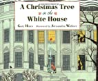 A Christmas Tree in the White House by Gary…