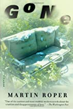 Gone: A Novel by Martin Roper