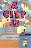 Rosten, Norman: A City Is