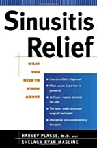 Sinusitis Relief by Harvey Plasse