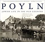 Kacyzne, Alter: Poyln: Jewish Life in the Old Country