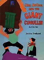 Mrs. McCool and the Giant Cuhullin: An Irish…