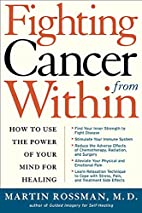Fighting Cancer From Within: How to Use the…
