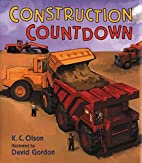 Construction Countdown by K.C. Olson