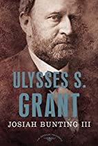 Ulysses S. Grant by Josiah Bunting