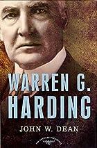 Warren G. Harding by John W. Dean