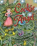 Roberts, Bethany: Cookie Angel