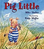 Pig Little by Mike Thaler