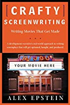 Crafty Screenwriting: Writing Movies That…