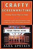 Crafty Screenwriting: Writing Movies That…