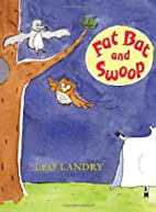 Fat Bat and Swoop (Early Chapter Books…