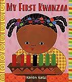 My First Kwanzaa by Karen Katz