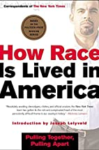 How Race Is Lived in America: Pulling…