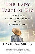 The Lady Tasting Tea: How Statistics…