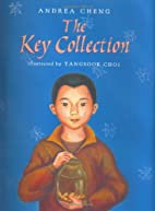The Key Collection by Andrea Cheng
