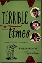 Terrible Times (Eddie Dickens, Book 3) by…
