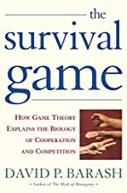 The Survival Game: How Game Theory Explains…