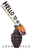Hello to All That: A Memoir of Zoloft, War,…