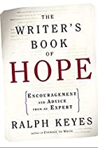 The Writer's Book of Hope: Getting from…