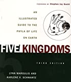 Margulis, Lynn: Five Kingdoms: An Illustrated Guide to the Phyla of Life on Earth