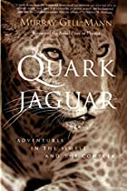 The Quark and the Jaguar: Adventures in the…
