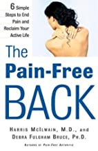 The Pain-Free Back: 6 Simple Steps to End…