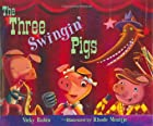 The Three Swingin' Pigs by Vicky Rubin