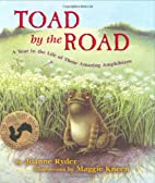 Toad by the Road: A Year in the Life of…