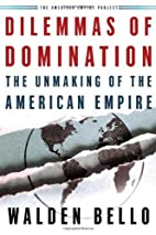 Dilemmas of Domination: The Unmaking of the…