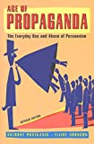 Aronson, Elliot: Age of Propaganda: The Everyday Use and Abuse of Persuasion